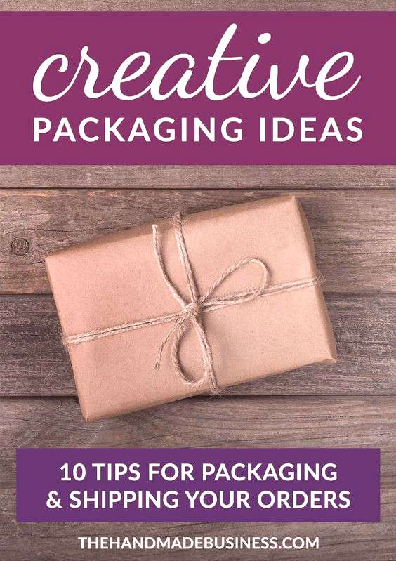 10 Tips for Creative Packaging Ideas - great advice for repeat customers amp branding your business.