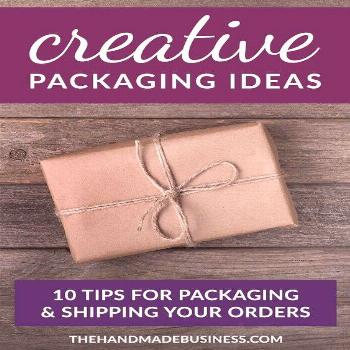 10 Tips for Creative Packaging Ideas - great advice for repeat customers & branding your business.