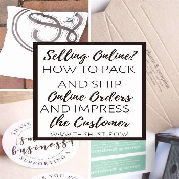 How to Pack & Ship Online Orders and Impress Customers | This Hustle You've started an online sid