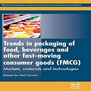 Trends in Packaging of Food, Beverages and Other Fast-Moving