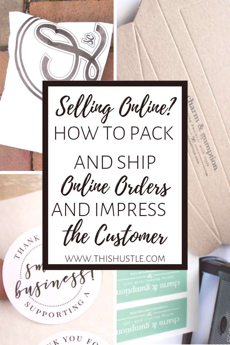 How to Pack amp Ship Online Orders and Impress Customers | This Hustle You've started an online sid